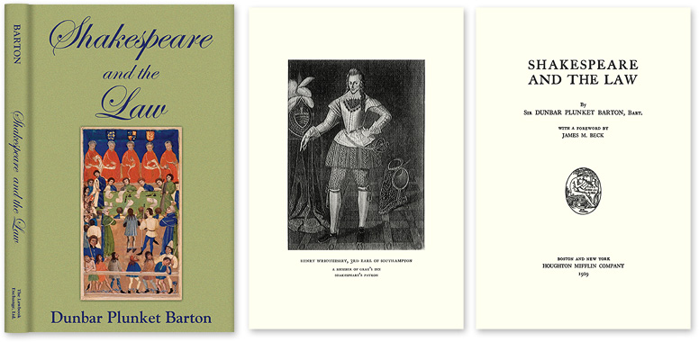 BARTON, DUNBAR PLUNKET; JAMES M. BECK (FOREWORD) - Shakespeare and the Law.