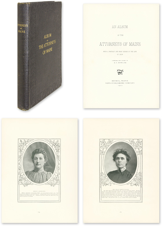 BOWLER, ERNEST CONSTANT - An Album of the Attorneys of Maine, With a Portrait and Brief...