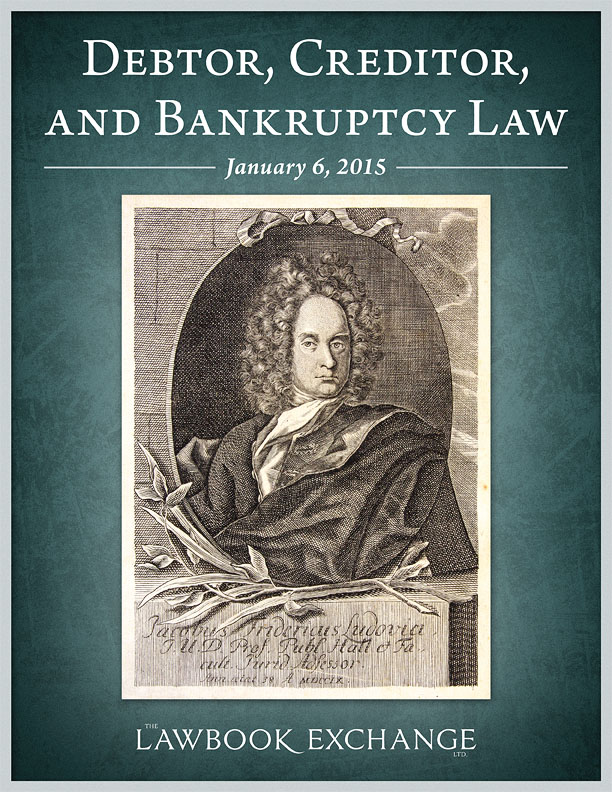 31 Titles Relating to Debtor, Creditor, and Bankruptcy Law