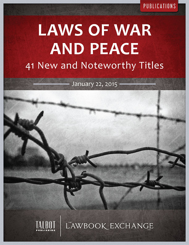 Laws of War and Peace: 41 New and Noteworthy Titles