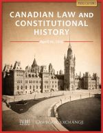 Canadian Law and Constitutional History