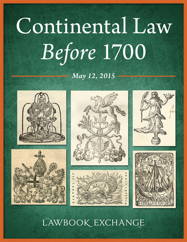 Continental Law Before 1700 - 30 Titles