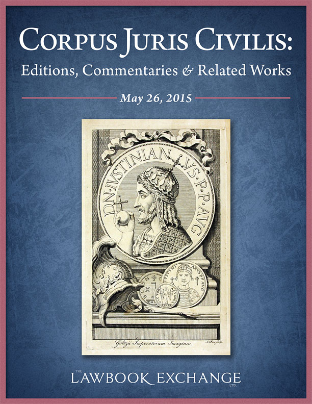 Books of the Corpus Juris Civilis: Editions, Commentaries and Related Works