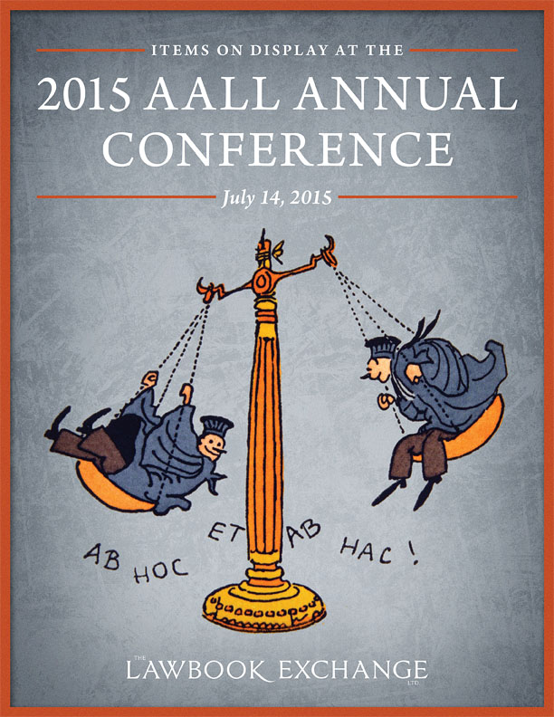 Items on Display at the 2015 AALL Annual Meeting