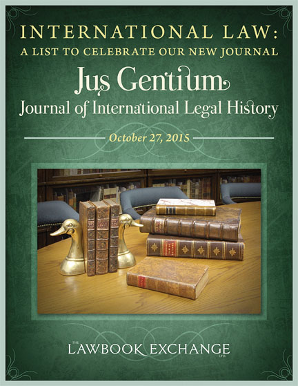 International Law: A List to Celebrate Our New Journal, Jus Gentium: Journal of International Legal History