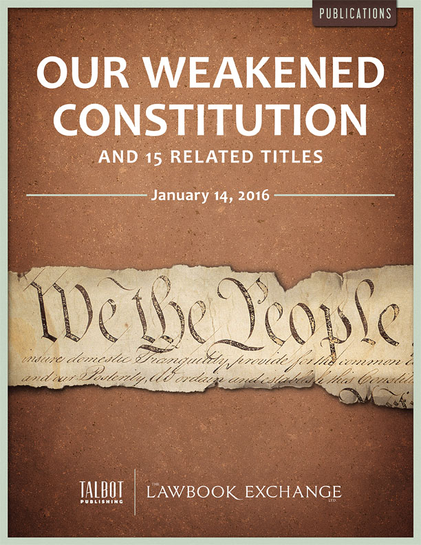 Our Weakened Constitution and 15 Related Titles