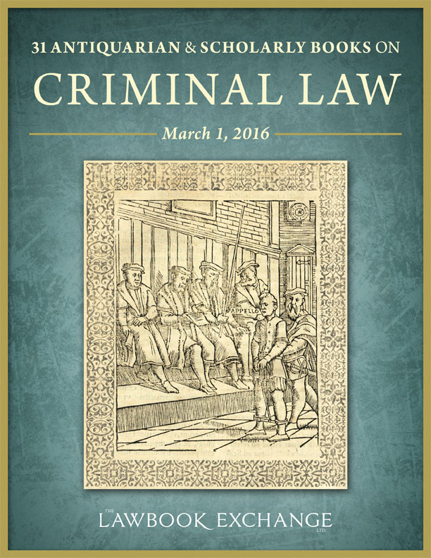 31 Antiquarian and Scholarly Books on Criminal Law