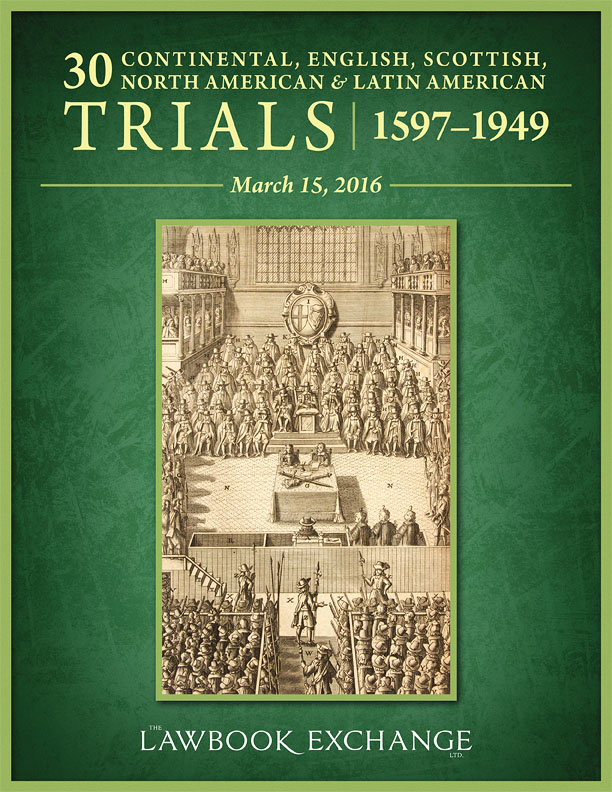 30 Trials: Continental, English, Scottish, North American and Latin American, 1597 to 1949