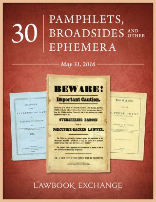 30 Pamphlets, Broadsides and Other Ephemera