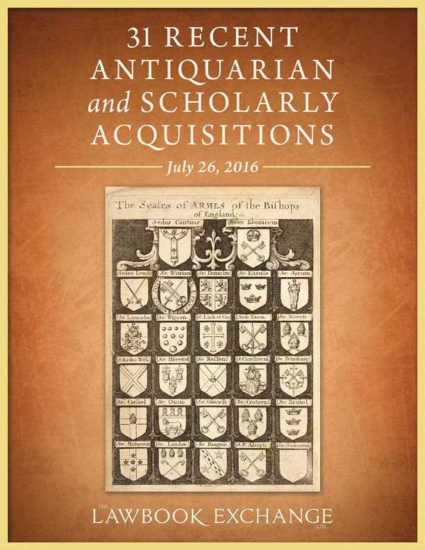 31 Recent Antiquarian and Scholarly Acquisitions