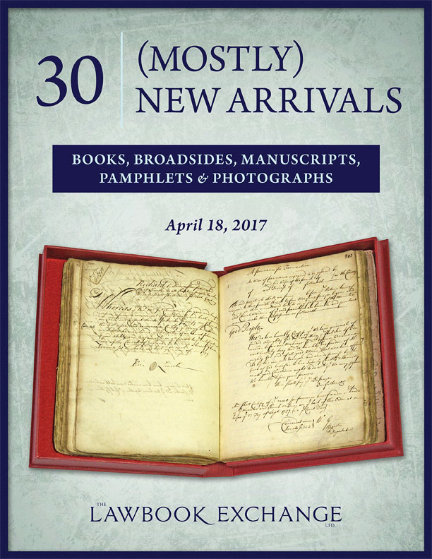 30 (Mostly) New Arrivals: Books, Broadsides, Manuscripts, Pamphlets and Photographs