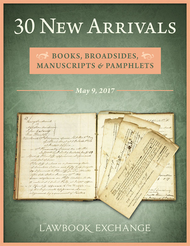 30 New Arrivals: Books, Broadsides, Manuscripts and Pamphlets