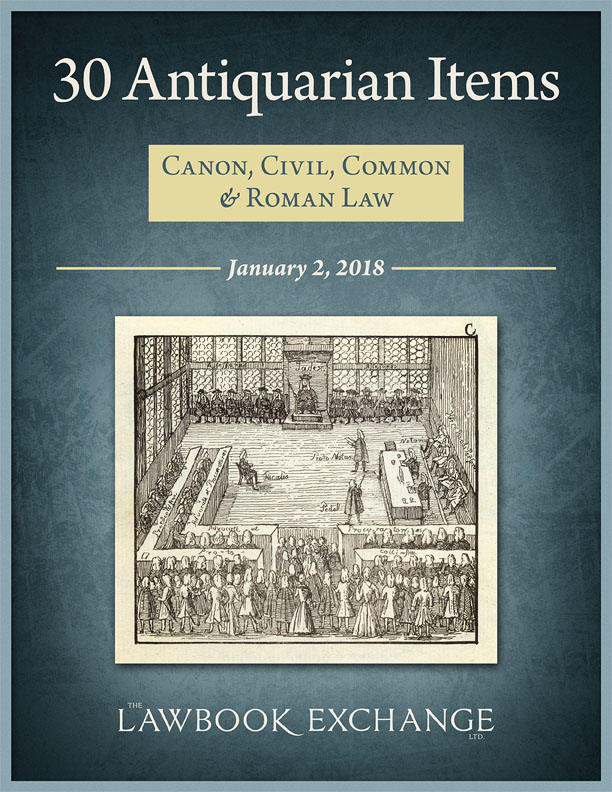 30 Antiquarian Items: Canon, Civil, Common and Roman Law