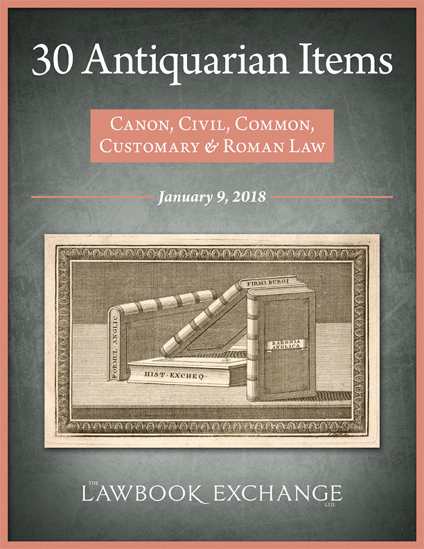 30 Antiquarian Items: Canon, Civil, Common, Customary and Roman Law