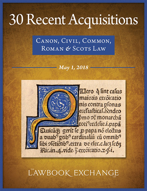 30 Recent Acquisitions: Canon, Civil, Common, Roman & Scots Law