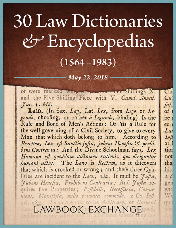 30 Law Dictionaries & Encyclopedias (1564-1983)