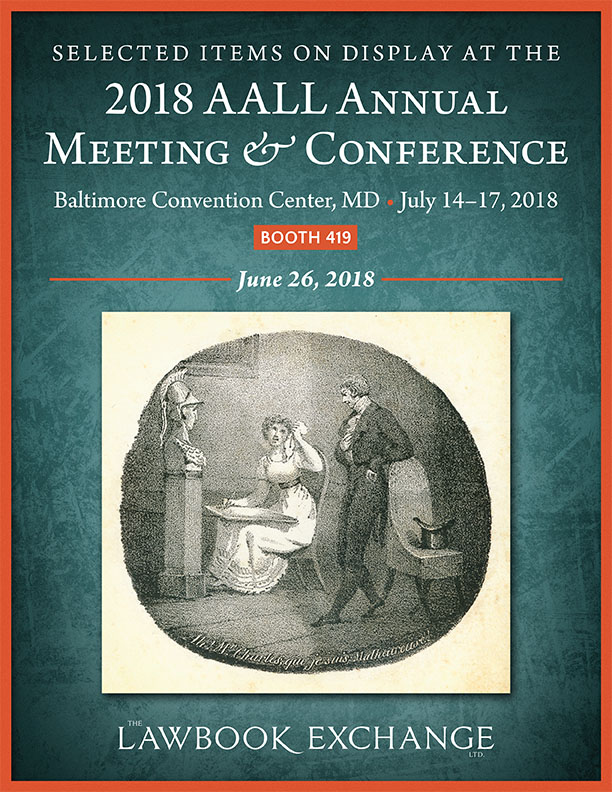 Selected Items on Display at the 2018 AALL Annual Meeting & Conference