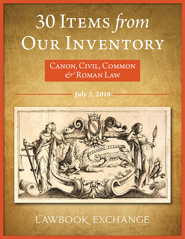 30 Items From Our Inventory: Canon, Civil, Common & Roman Law