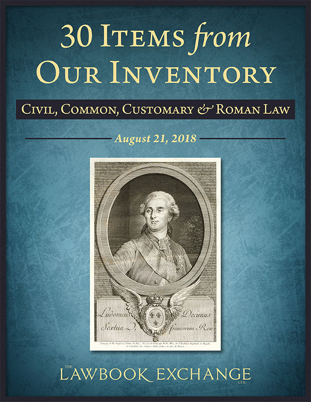 30 Items From Our Inventory: Civil, Common, Customary & Roman Law