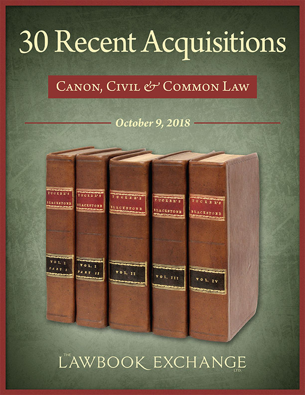30 Recent Acquisitions: Canon, Civil & Common Law