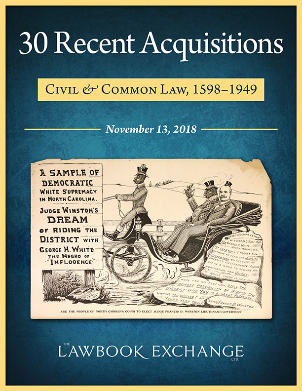 30 Recent Acquisitions: Civil & Common Law, 1598-1949