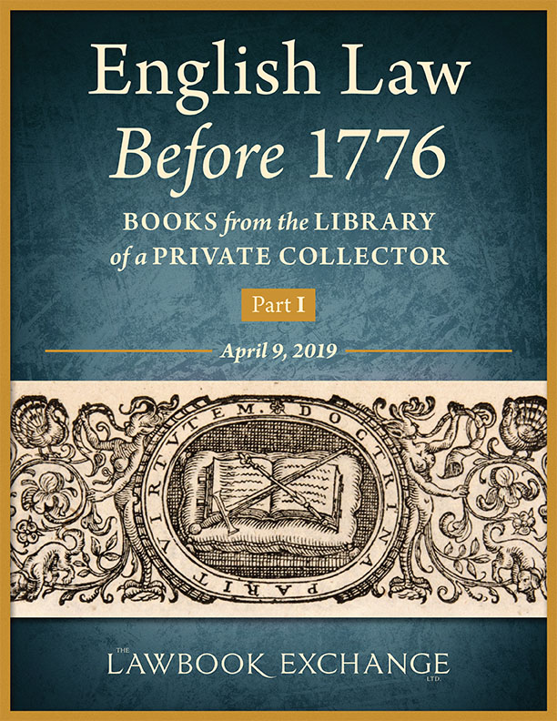 English Law Before 1776: Books from the Library of a Private Collector - Part I