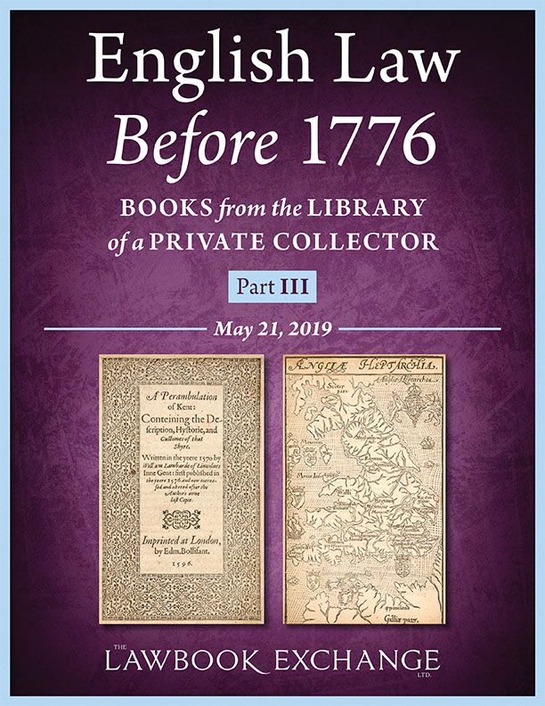 English Law Before 1776: Books from the Library of a Private Collector - Part III