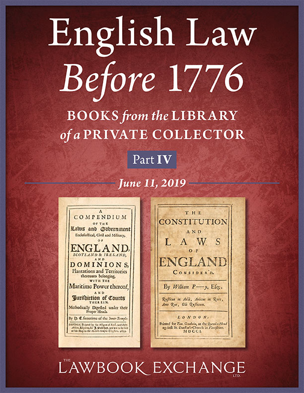 English Law Before 1776: Books from the Library of a Private Collector - Part IV