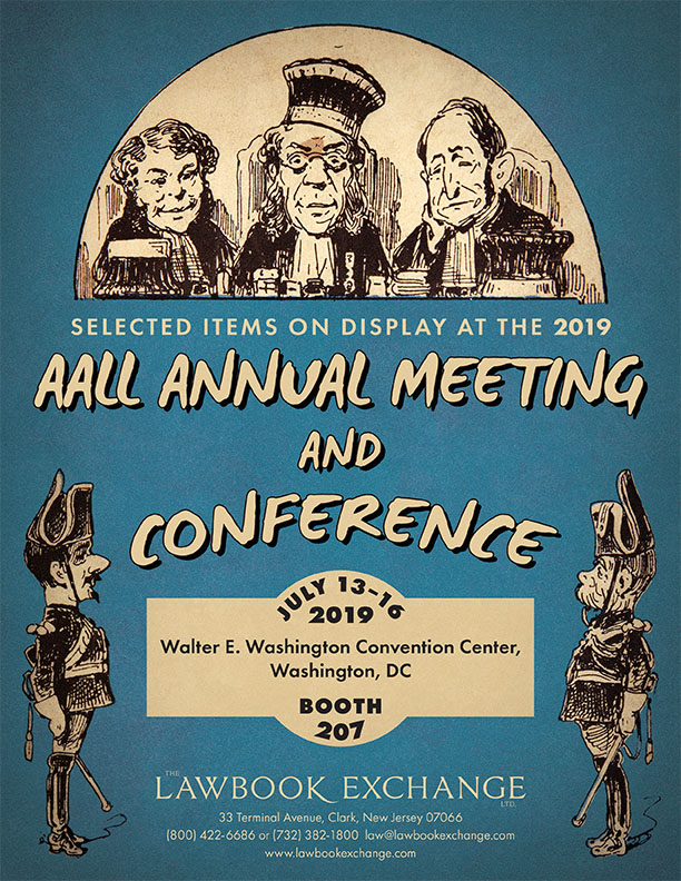 Selected Items on Display at the 2019 AALL Annual Meeting and Conference, July 13-16, 2019
