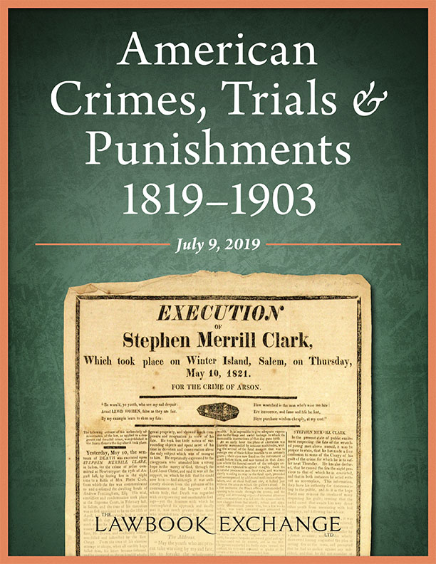 American Crimes, Trials & Punishments, 1819–1903