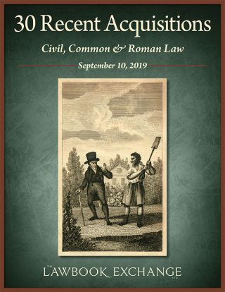 30 Recent Acquisitions: Civil, Common & Roman Law