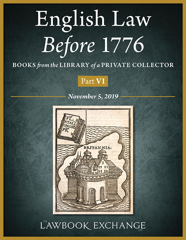 English Law Before 1776: Books from the Library of a Private Collector - Part VI