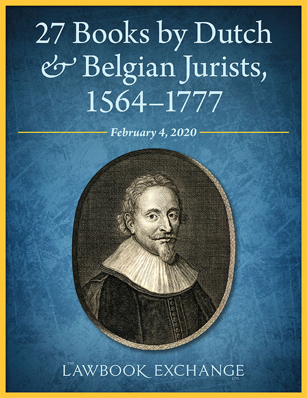 27 Books by Dutch & Belgian Jurists, 1564–1777