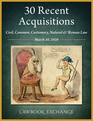 30 Recent Acquisitions: Civil, Common, Customary, Natural & Roman Law