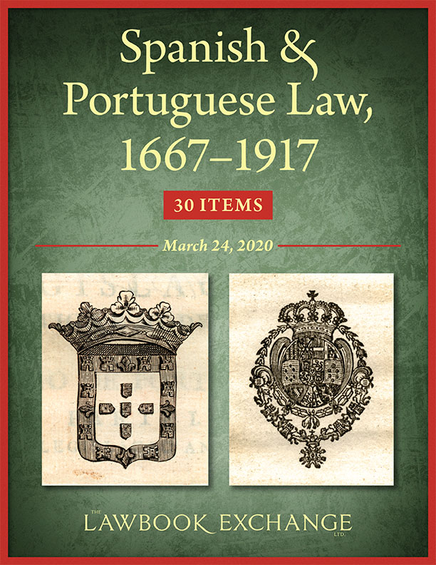 Spanish & Portuguese Law, 1667–1917: 30 Items