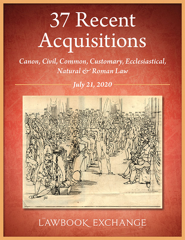 37 Recent Acquisitions: Canon, Civil, Common, Customary, Ecclesiastical, Natural & Roman Law