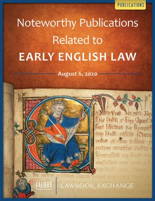 Noteworthy Publications Related to Early English Law