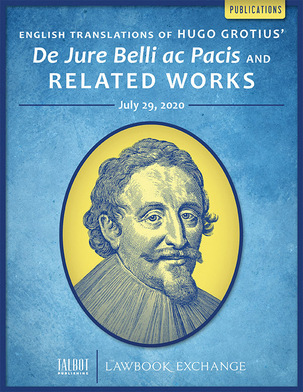 English Translations of Hugo Grotius' De Jure Belli ac Pacis and Related Works