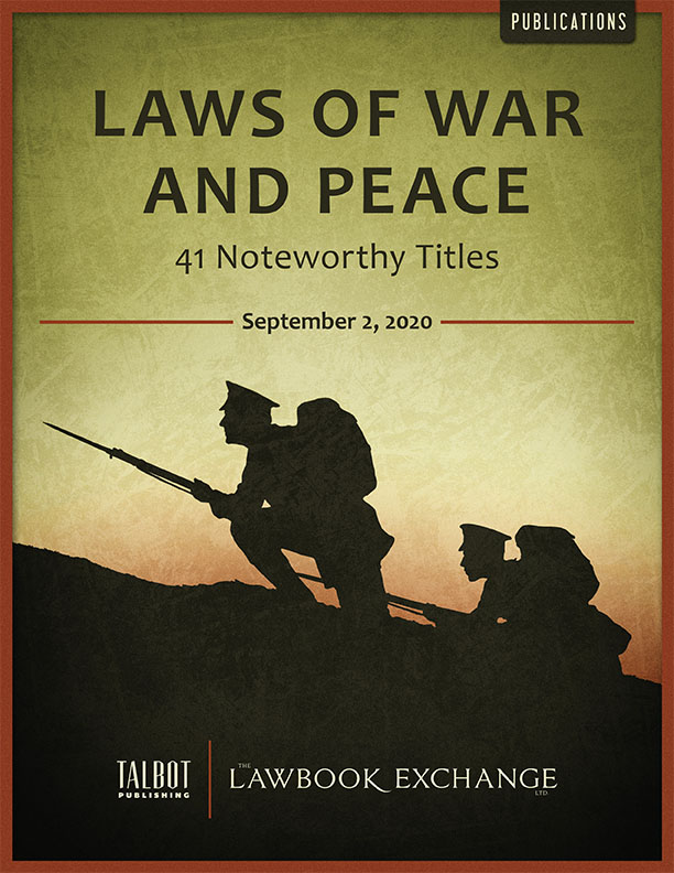 Laws of War and Peace: 41 Noteworthy Titles