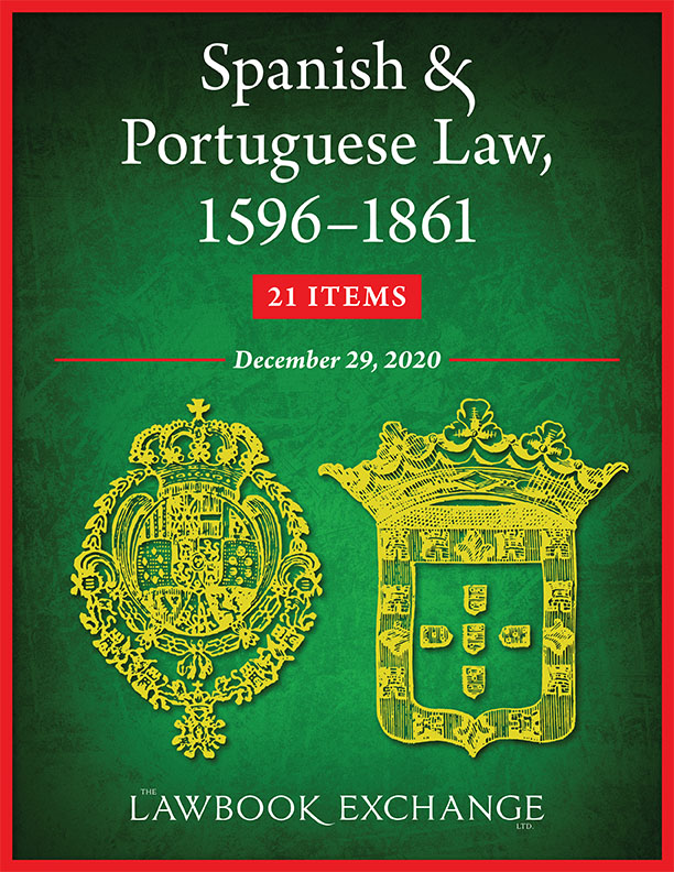 Spanish & Portuguese Law, 1596–1861: 21 Items