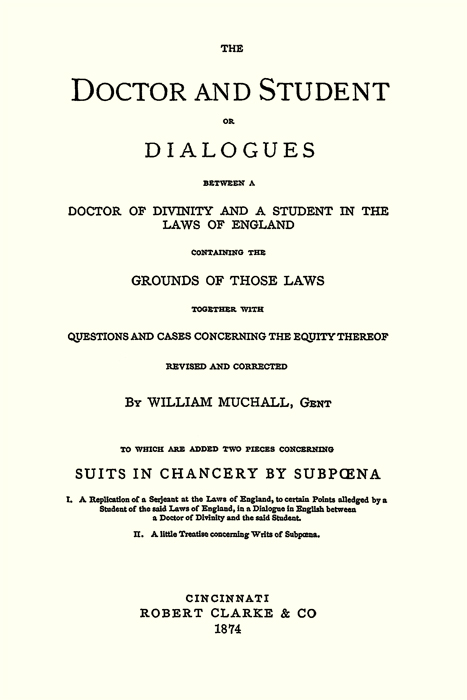 The Doctor and Student or Dialogues Between a Doctor of Divinity   by Saint  Germain Christopher, Wm  Muchall, German on The Lawbook Exchange, Ltd