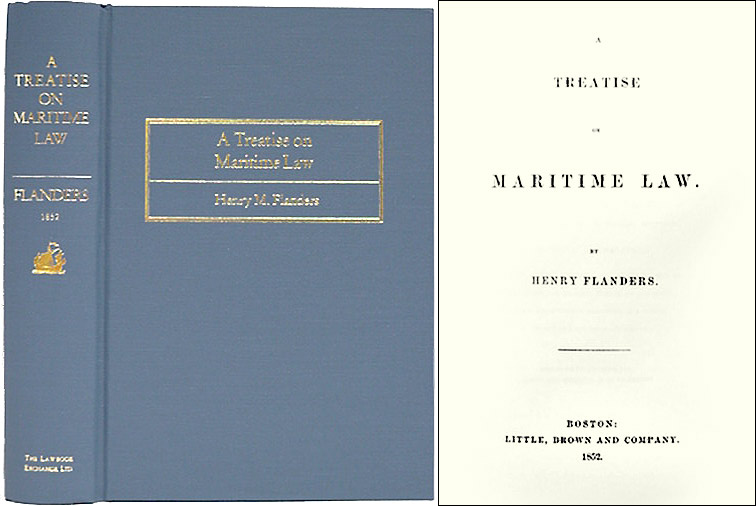 FLANDERS, HENRY - A Treatise on Maritime Law