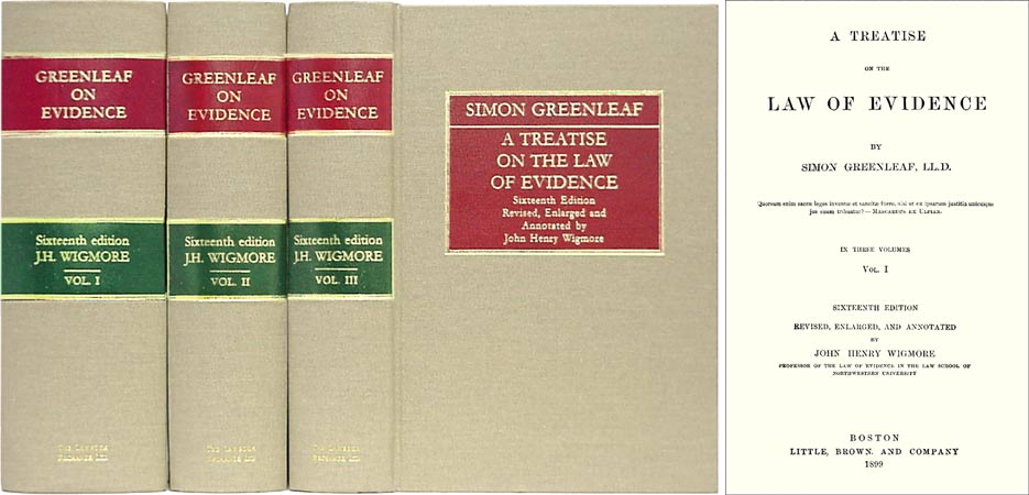 GREENLEAF, SIMON - A Treatise on the Law of Evidence. 3 Vols. (1899) 16th & Final Edition
