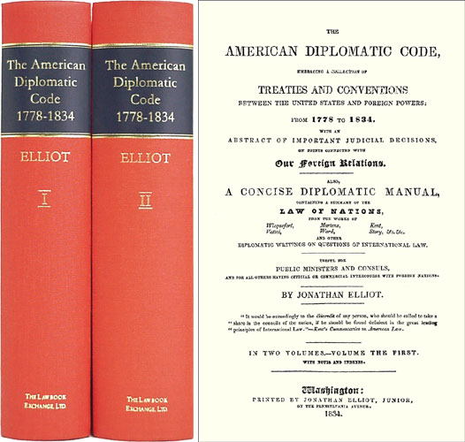 ELLIOT, JONATHAN (COMPILER) - The American Diplomatic Code: Embracing a Collection of Treaties. .