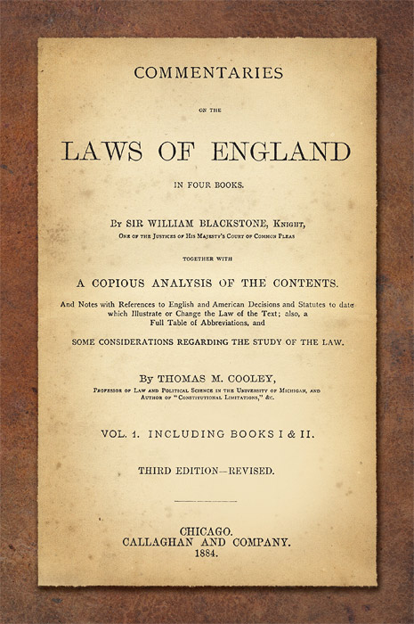 Commentaries On The Times: Commentaries On The Laws Of England; In Four Books. With A