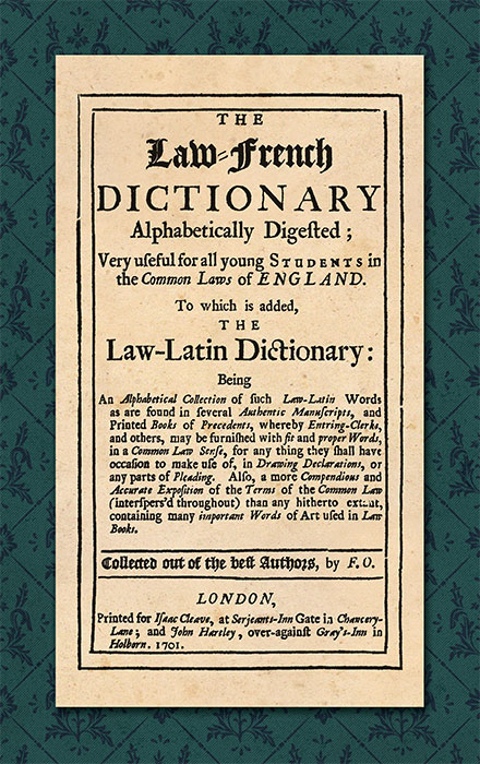 F.O. - The Law-French Dictionary Alphabetically Digested Very Useful for. .