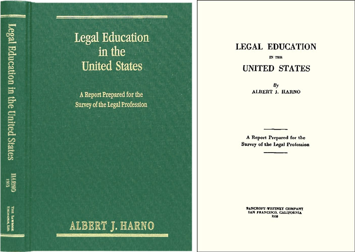 HARNO, ALBERT J. - Legal Education in the United States: A Report Prepared. .