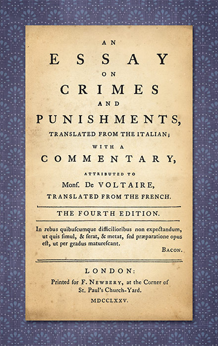 essay on crimes and punishments by cesare beccaria Beccaria's treatise on crimes and punishments, which condemns disproportionate and irrational penalties in general as well as torture and the death penalty, is said.