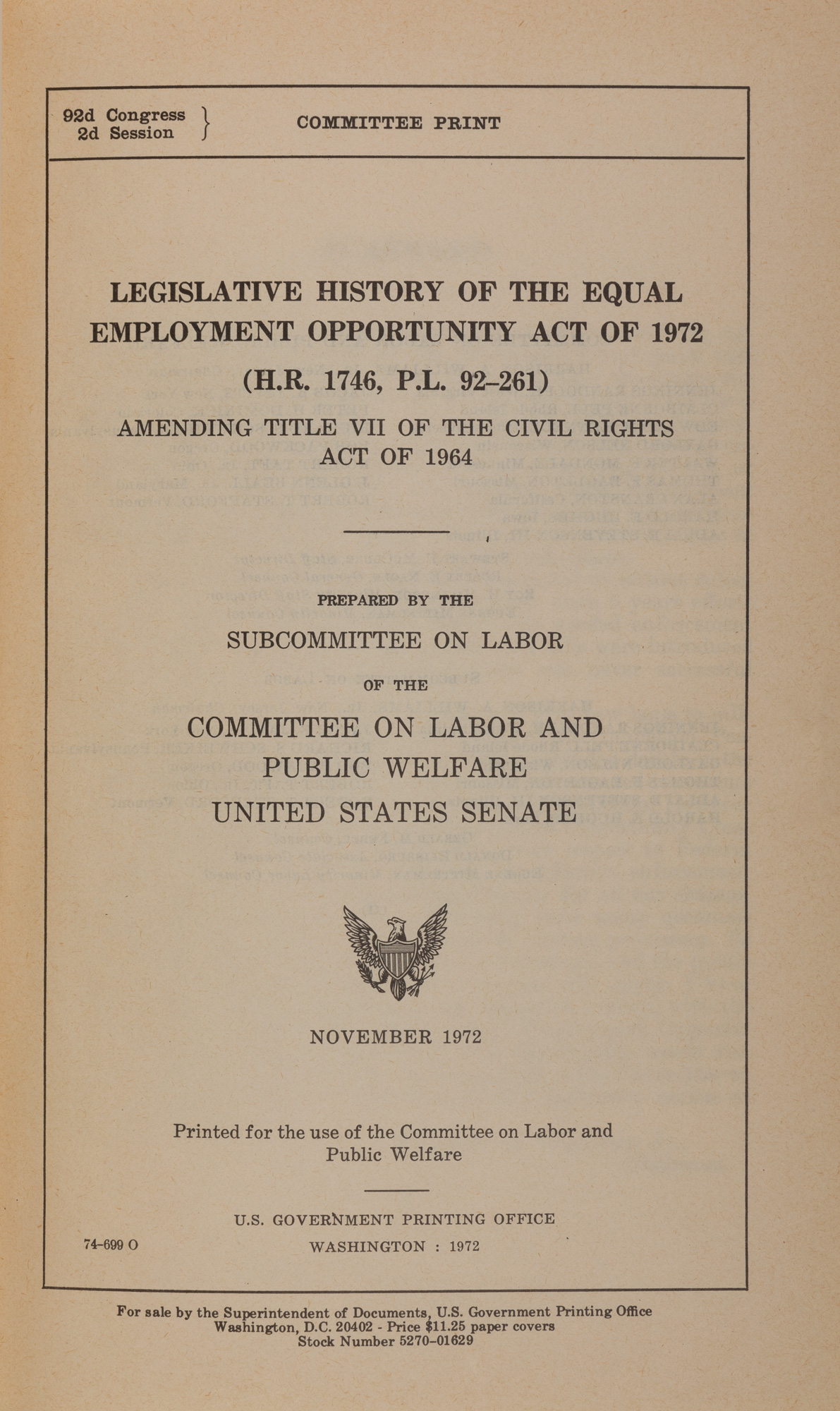 Legislative History of the Equal Employment Opportunity Act of 1972 |  United States Congress. Senate. Committee on Labor