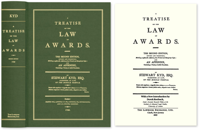 KYD, STEWART; ROEBUCK, DEREK, NEW INTRO - A Treatise on the Law of Awards. The Second Edition, Revised and. .